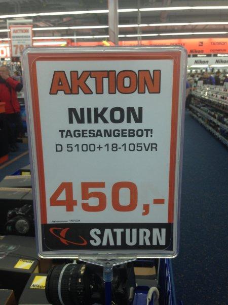 Nikon d5100 mit 18-105VR für 450€ Tagesangebot, Lokal, Saturn Stuttgart