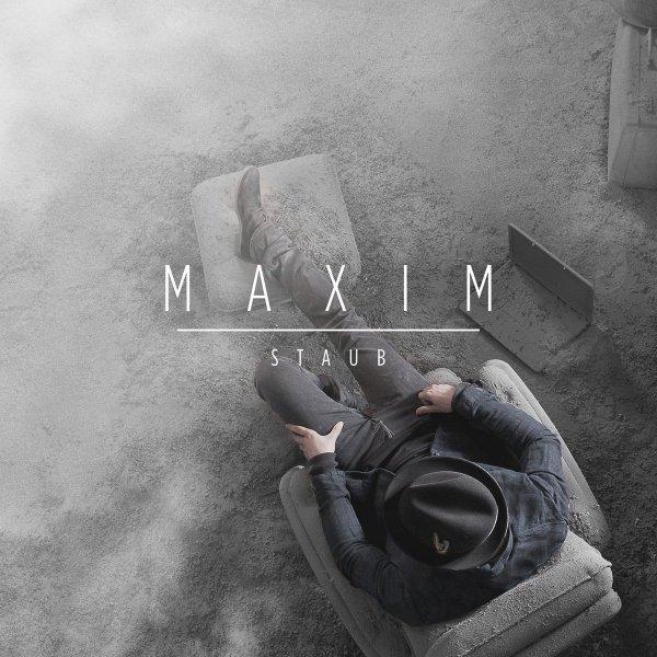 Maxim - Staub [Album] für 6,65€ statt 13,99€
