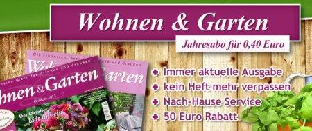 """Update! Wohnen & Garten Jahresabo für nur 0,40€ """"neuer Gutscheincode"""""""