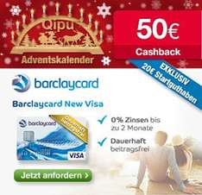 [Qipu] 50€ Cashback + 20€ Startguthaben für Barclaycard New Visa - dauerhaft beitragsfrei!