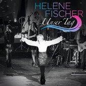 [Tag 6] iTunes Freebie, Helene Fischer - Unser Tag