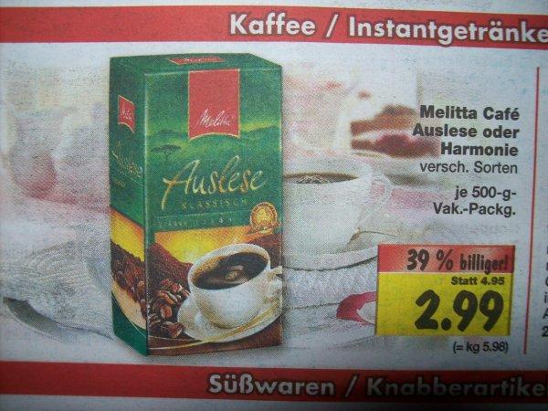 [Kaufland lokal? (SZ)] Melitta Kaffee 500g versch. Sorten