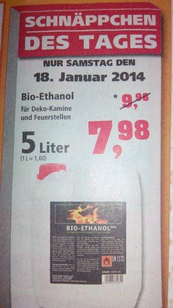 Bio-Ethanol 5 Liter @Thomas Philipps (offline) nur am 18.01.14