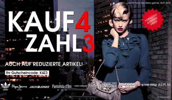 KAUF 4 ZAHL 3 - Gratis Artikel so oft man will bei : Brands Store