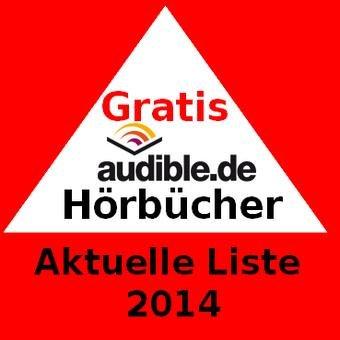 [audible] Neue Liste der Gratis Hörbücher 2014