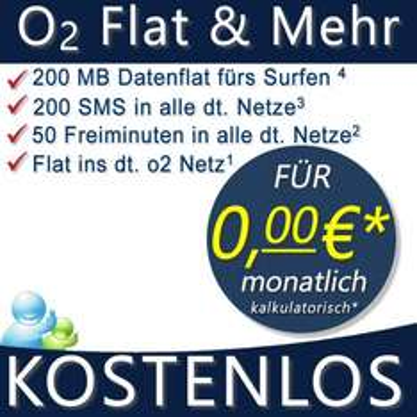 O2 Flat + Internet Flat 200 MB +200 SMS Allnet +50 Minuten Allnet für 0,- € Mtl.
