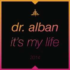 Amazon MP 3 - Dr. Alban - It's My Life 2014  NUR 0,69 €