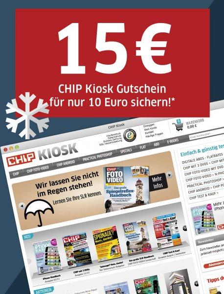 CHIP Kiosk 15€Geschenk-Gutschein für 10€