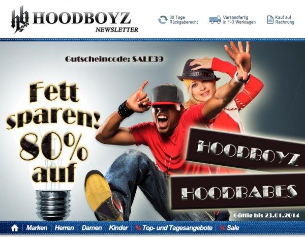 80% Rabatt auf alle Artikel der Marken Hoodboyz und Hood Babes