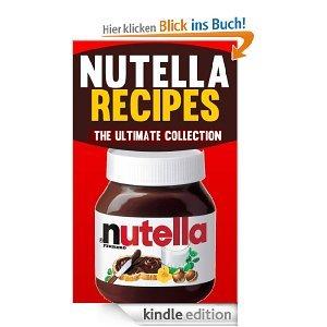 Lecker: 50 Nutella-Rezepte (Gratis Kindle-eBook)