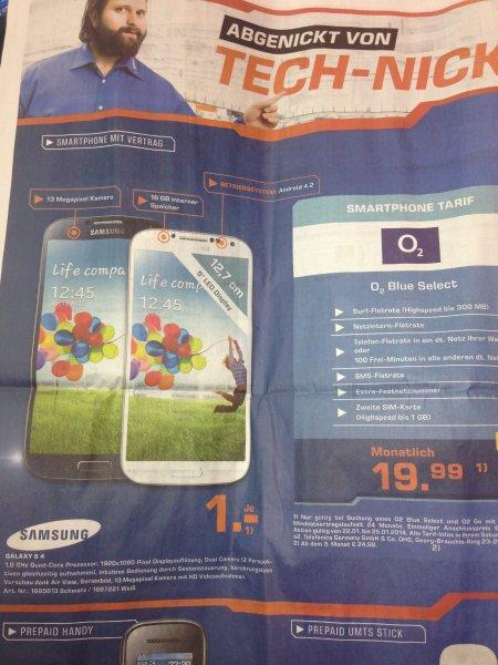 Samsung Galaxy S4 mit O2 Blue Select (und 1GB Karte) Vertrag für 1€, lokal, Saturn Stuttgart