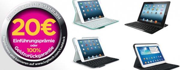 [REMINDER] Logitech 20 € Cashback noch bis zum 31.01.14 bei Tablet-Zubehör iPad, ipad Mini und Galaxy Tab 3
