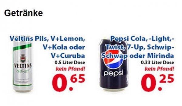 Pepsi Cola (Light),Twist,7 Up,Schwip Schwap,Mirinda 0,33L Dose für 0,25€ Veltins Pils V+ Lemon V+ Kola V+ Curuba 0,5L Dose für 0,65€ [2 Brüder Venlo]
