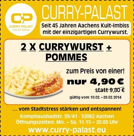 [Lokal Aachen] CURRY-PALAST 2x Currywurst mit Fritten für 4,90€ (50% Ersparnis)