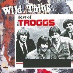 Amazon MP3 Album:  The Troggs - Wild Thing The Best of the Troggs - NUR 2,99 €