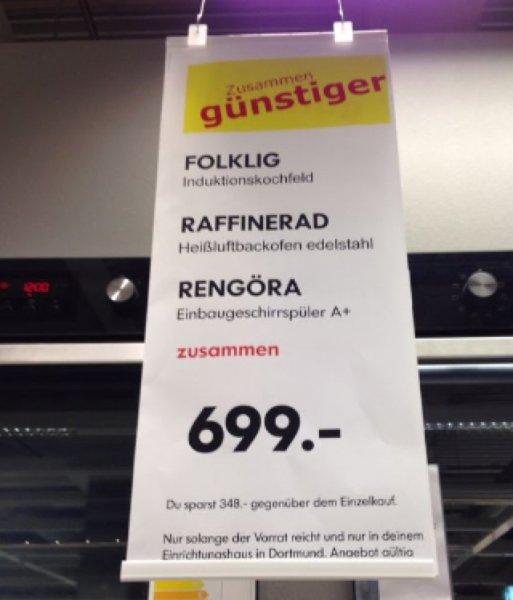 Ikea Dortmund, Backofen + Induktionskochfeld + Spülmaschine für 699,- €, ca. 33 % Ersparnis, 5 Jahre Garantie