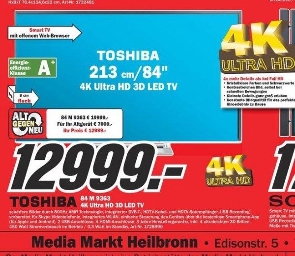 [LOKAL] TOSHIBA 84M9363DG 4K Ultra HD 3D LED TV statt 19.999 (idealo) @ MediaMarkt Heilbronn