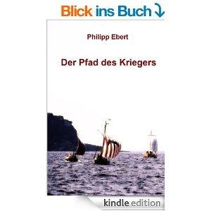 Kindle-Buch Der Pfad des Kriegers kostenlos: Persönliche Empfehlung