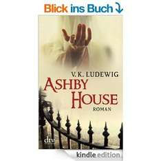 Ashby House: Roman [Kindle Edition]