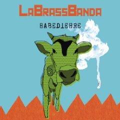 Amazon MP3-Deal des Tages: LaBrassBanda  - Habediehre  für Nur 3,99 €