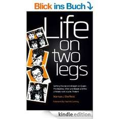 Life on Two Legs [Kindle Edition] Norman Sheffield (Autor), Paul McCartney (Vorwort)