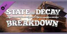 [Steam] State of Decay - Breakdown