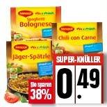 Maggi fix & frisch 0,49€ bei Edeka