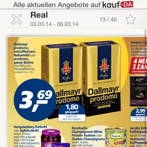 Real und kaufland: dallmayr prodomo 500g für 3,69 Euro