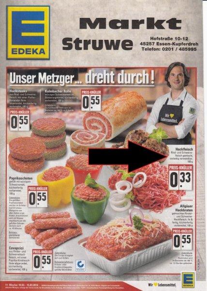 [Lokal Essen-Kupferdreh] 100g Hackfleisch 0,33€ (Rind, Schwein, gemischt)