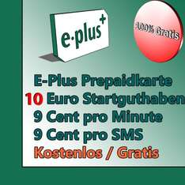 E-Plus Prepaid Karte für 0€ inkl. 10€ Guthaben und inkl. 1 Monat Internetflat (3GB) (LTE)