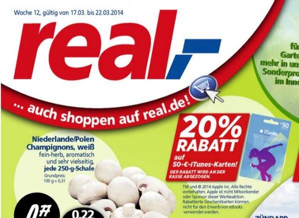 20% auf die 50 € iTunes Karten bei real.- vom 17. bis 22. März 2014