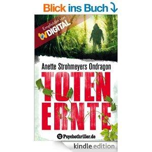 Ondragon: Totenernte: Mystery-Thriller [Kindle Edition]