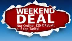 o2 Weekend Deal - 120€ Rabatt auf die Top-Tarife