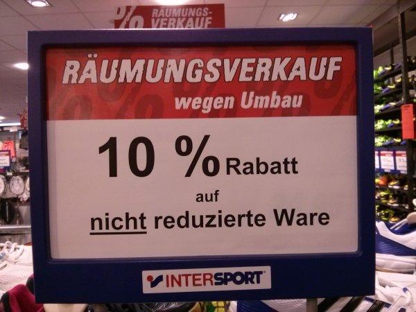 10% auf nicht reduzierte Ware ! Intersport Berlin Wilmersdorfer Arcaden! + viel SALE