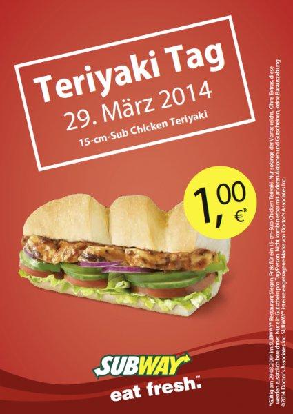 [Lokal Subway SI]Chicken Teriyaki Sub 15cm 1€ am 29.3.14