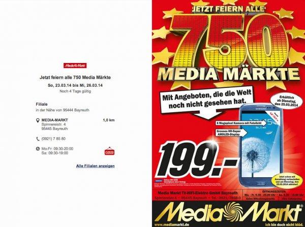 [lokal] MediaMarkt Bayreuth: Samsung SIII 16GB blau ab Di. 25.3.2014