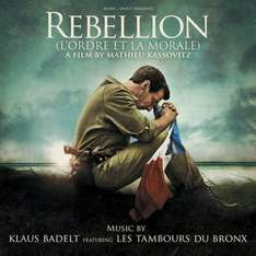 Rebellion (Mathieu Kassovitz, Klaus Badelt, Soundtrack)
