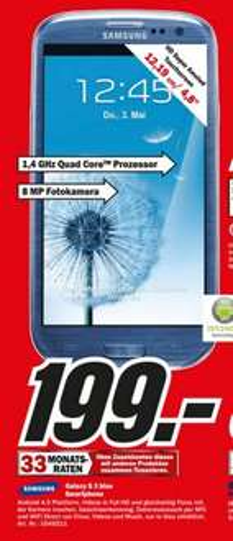 Samsung Galaxy S3 für 199€ Lokal [Mediamarkt Duisburg Essen Mülheim Velbert Recklinghausen Dorsten Siegen Baden-Baden Nürnberg Schwabach Trier Ansbach]