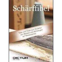 Schärffibel, Anleitung zum schärfen von Messern, Scheren, Äxten, usw.