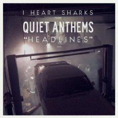 Amazon MP3 gratis Song der Woche:  I Heart Sharks -  Headlines (Quiet Anthems)