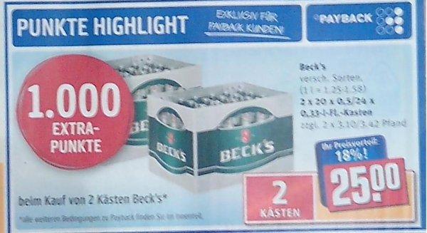 2 Kästen Becks für 25€ plus 1000 Paybackpunkte = effektiv 7,50€ pro Kasten plus Pfand @REWE