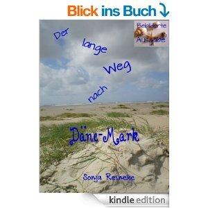 Der lange Weg nach Däne-Mark: Bebilderte Ausgabe [Kindle Edition]