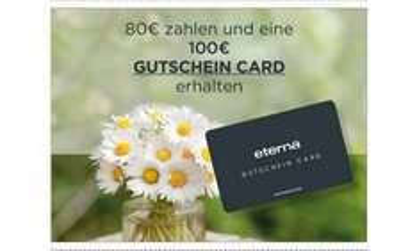 Eterna - Gutschein 100EUR für 80 EUR