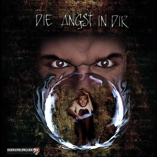 Die Angst in dir - Horror / Thriller Hörspiel