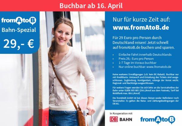 fromAtoB Bahn-Spezial Ticket 29€ im Fernverkehr durch Deutschland ab 16.4.