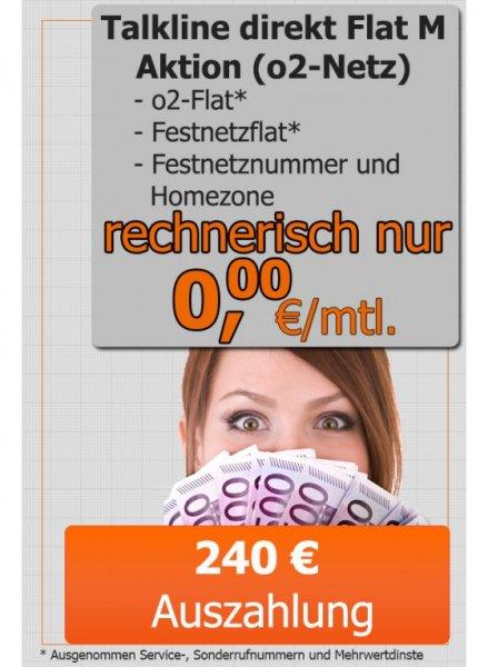 Talkline direct Flat M Aktion (Homezone + Flat: o2 & Festnetz) rechnerisch geschenkt
