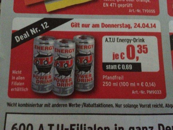 Energy Power Drink von ATU nur am 24.04. 0,35 Cent !!!