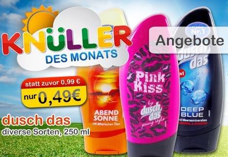[Knüller Märkte] dusch das für 0,49 EUR