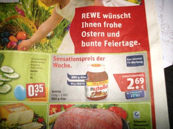 Nutella bei Rewe  880g für  2,69 €  ( 3,06 € / Kg )