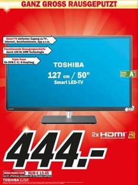 """""""Große NEUERÖFFNUNG"""" Toshiba 50L4363DG für 444€ Lokal [Mediamarkt Hannover]"""